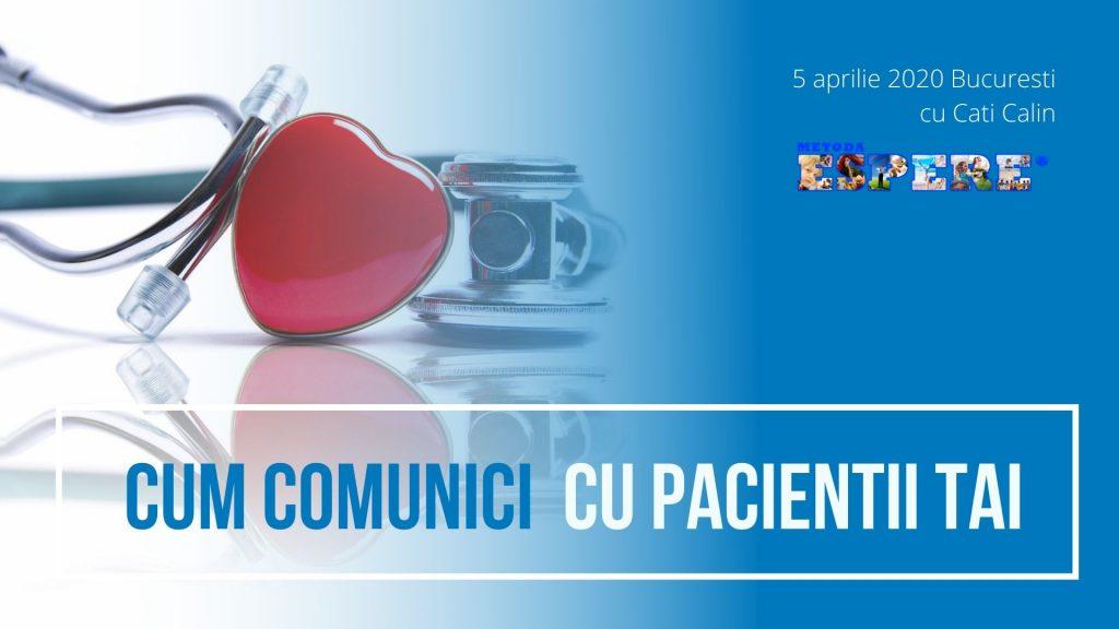 Cum comunici cu pacientii tai